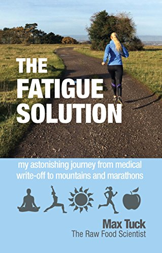 Amazon com: The Fatigue Solution: my astonishing journey from