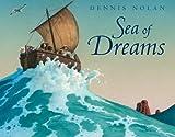 Sea of Dreams, Dennis Nolan, 1596434708