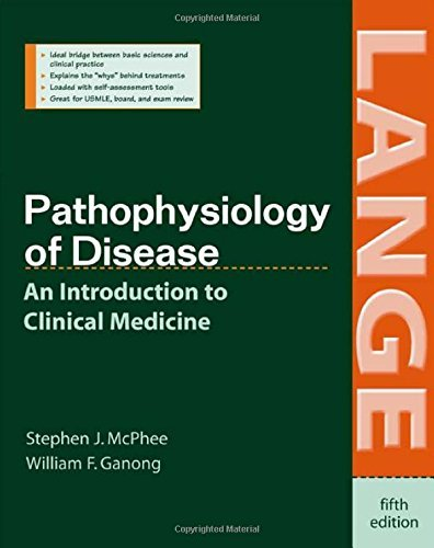 Pathophysiology of Disease: An Introduction to Clinical Medicine, Fifth Edition (Lange Basic Science) by Stephen J. Mcphee (2006-07-04)