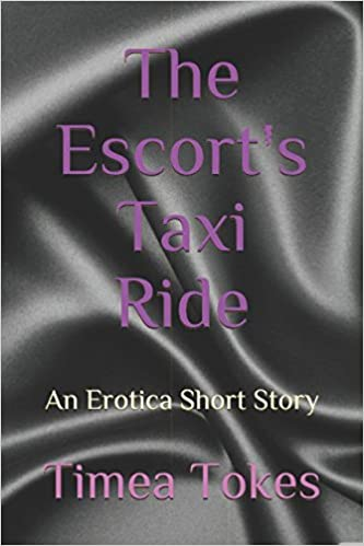 Book The Escort's Taxi Ride: An Erotica Short Story (The Escort's Pleasure)
