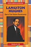 Langston Hughes: Poet of the Harlem Renaissance (African-American Biographies)