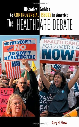 Download The Healthcare Debate (Historical Guides to Controversial Issues in America) Pdf