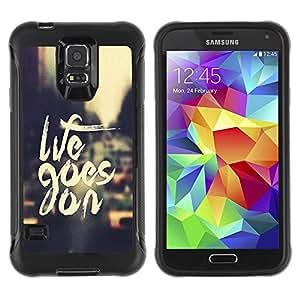 Paccase / Suave TPU GEL Caso Carcasa de Protección Funda para - Life Goes On - Samsung Galaxy S5 SM-G900