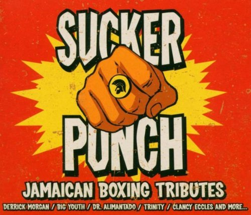Sucker Punch - Jamaican Boxing Tributes by Various Artists (2004-06-14)