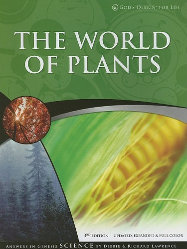 The World of Plants (God's Design)