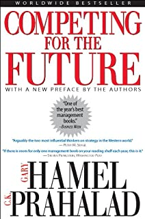 The future of management gary hamel 9781422102503 amazon books competing for the future fandeluxe Gallery