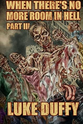 book cover of When There\'s No More Room In Hell III