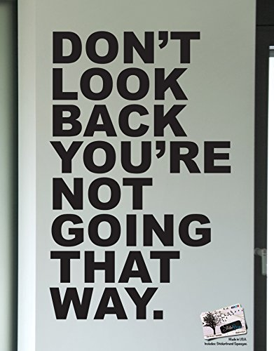 Motivational Quotes Vinyl Wall Decal - Don't Look Back You're Not Going That Way #6053 60in X 38in Black by Stickerbrand