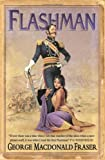 """Flashman (The Flashman Papers) by Fraser, George MacDonald New Edition (2005)"" av George MacDonald Fraser"
