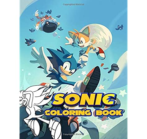 Sonic Coloring Book Over 50 Coloring Pages Of Sonic The Hedgehog Movie To Inspire Creativity And Relaxation A Perfect Gift For Kids And Adults Ramsey Gordan 9781699753323 Amazon Com Books