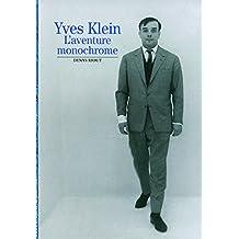 YVES KLEIN : L'AVENTURE MONOCHROME