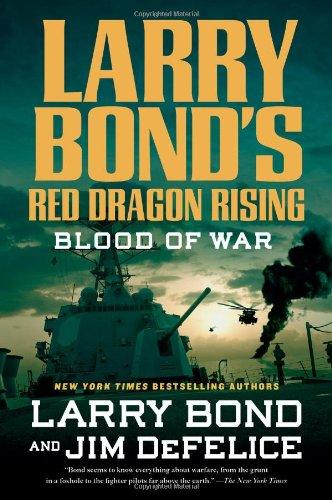 Read Online Larry Bond's Red Dragon Rising: Blood of War pdf