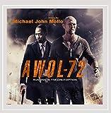 Awol-72: Original Film Soundtrack by Michael John Mollo
