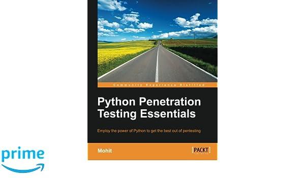 Python Penetration Testing Essentials: Amazon.es: Mohit: Libros en idiomas extranjeros