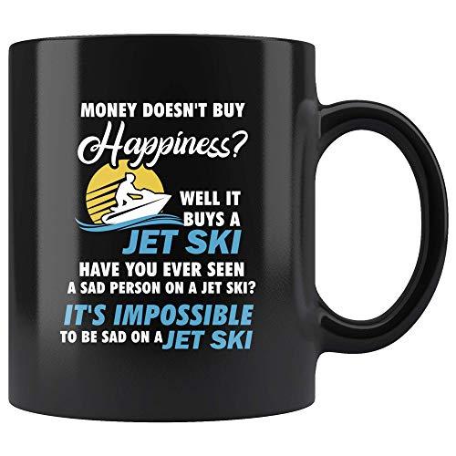Money Doesn't Buy Happiness? Well It Buys A Jet Ski Mug 11oz in Black - Funny Jet Skier Gift (Jet Ski Mug)