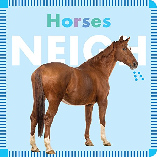 Horses Neigh