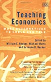 img - for Teaching Economics: More Alternatives to Chalk and Talk book / textbook / text book