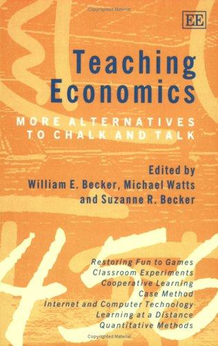 Teaching Economics: More Alternatives to Chalk and Talk