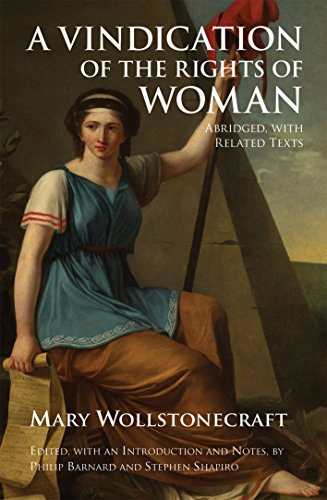 A Vindication of the Rights of Woman: Abridged, with Related Texts (Hackett Classics) (A Vindication Of The Rights Of A Woman)