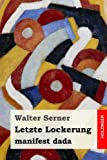 Letzte Lockerung: manifest dada