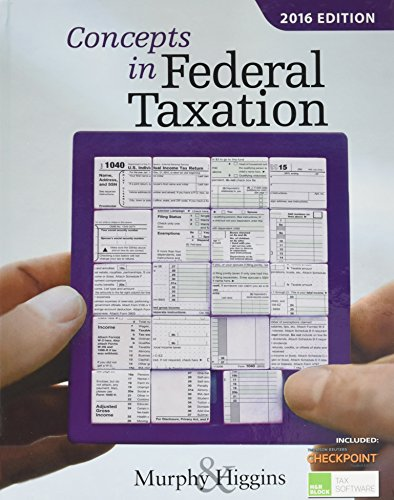 Concepts in Federal Taxation 2016 (with H&R Block™ Tax Preparation Software CD-ROM and RIA Checkpoint Printed Access Card)