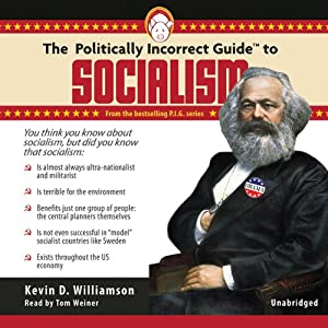 The Politically Incorrect Guide to Socialism Audiobook