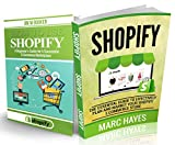 img - for Shopify 2-in-1 Combo: Beginner's Guide for A Successful E-Commerce Marketplace + Essential Guide to Effectively Plan & Market Your Shopify Store book / textbook / text book