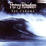 Tau Carama (Perry Rhodan Sternenozean 9)    div.