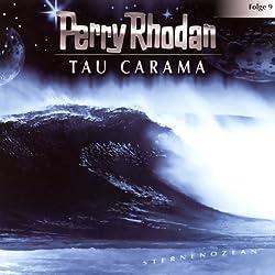 Tau Carama (Perry Rhodan Sternenozean 9)