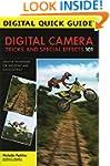 Digital Camera Tricks and Special Eff...