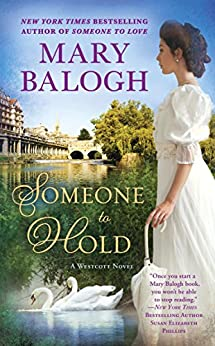Someone to Hold (A Westcott Novel Book 2) by [Balogh, Mary]
