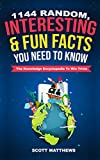1144 Random, Interesting & Fun Facts You Need To