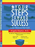 Your Steps Toward Success, Angela Dayton, 142592378X