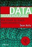 Data Warehousing, Sean Kelly, 0471963283