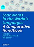 img - for Loanwords in the World's Languages: A Comparative Handbook book / textbook / text book