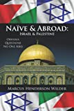 Nanve and Abroad, Marcus Henderson Wilder, 1440135126