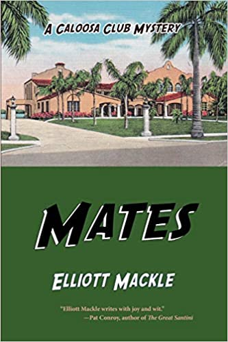 Mates: A Caloosa Club Mystery by Elliott Mackle front cover