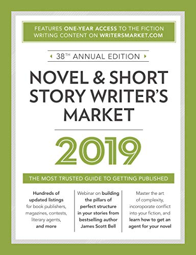 Novel & Short Story Writer's Market 2019: The Most Trusted Guide to Getting Published (Best Selling Novels Of 2019)