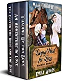 #2: Mail Order Bride: Going West for Love Boxed Set