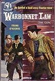 Warbonnet Law, Frank O'Rourke, 0671662090