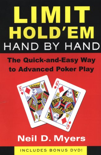 - Limit Hold 'Em Hand by Hand: The Quick and Easy Way to Advanced Poker Play w/DVD