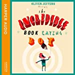 The Incredible Book Eating Boy | Oliver Jeffers