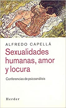 Sexualidades Humanas Amor y Locura