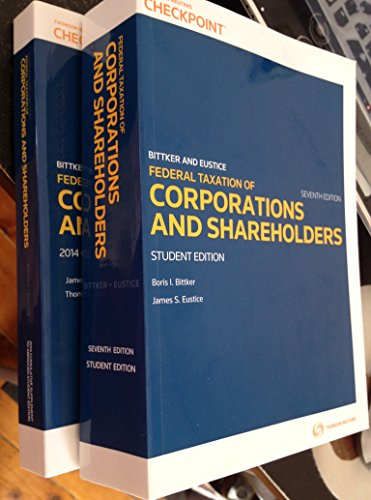 Federal Taxation of Corporations and Shareholders Seventh Edition (Federal Income Taxation Of Corporations And Shareholders)
