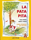 img - for La pata pita (Spanish Edition) book / textbook / text book