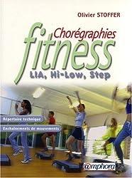 Chorégraphies Fitness : LIA, Hi-Low, Step