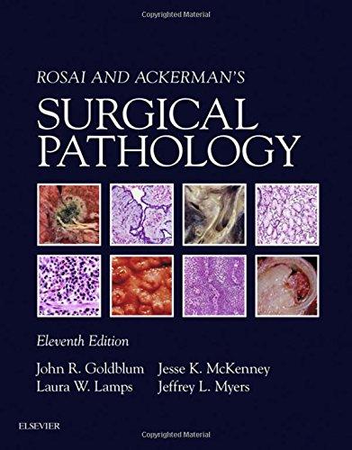 Rosai and Ackerman's Surgical Pathology - 2 Volume Set, 11e