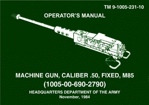 TM 9-1005-231-10 026389 50-Cal Machine Gun Operator's Manual (Maintenance and Operation) 1984 Edition
