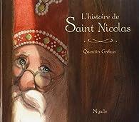 L'histoire de Saint Nicolas par Quentin Gréban