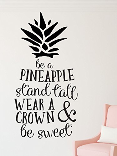 Airet Graphics & Designs Be a Pineapple, Stand Tall, Wear a Crown & Be Sweet - Vinyl Home Decor Decal Sticker Wall Art (Medium, Black)